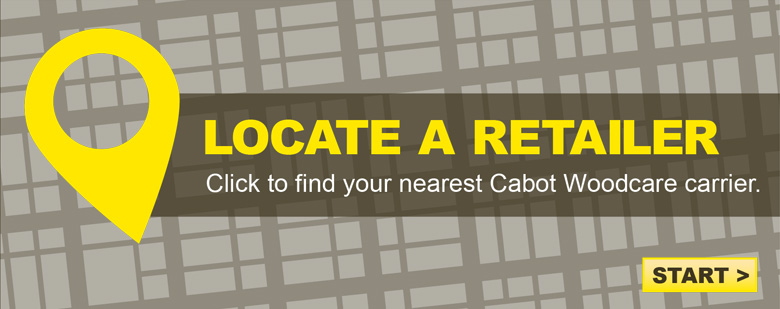 Locate a Retailer: Click to find your nearest Cabot carrier.